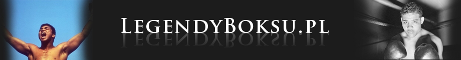 Legendy boksu – najlepsi pięściarze wszech czasów - Słynni bokserzy mistrzowie boksu zawodowego, biografie, kariera.